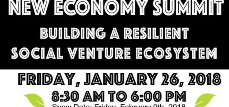 New Economy Summit: Building A Resilient Social Venture Ecosystem
